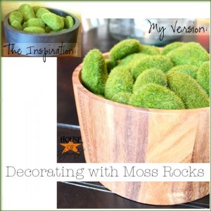 Recreating model home decor {decorative moss rocks}