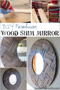 DIY Farmhouse mirror made from shims