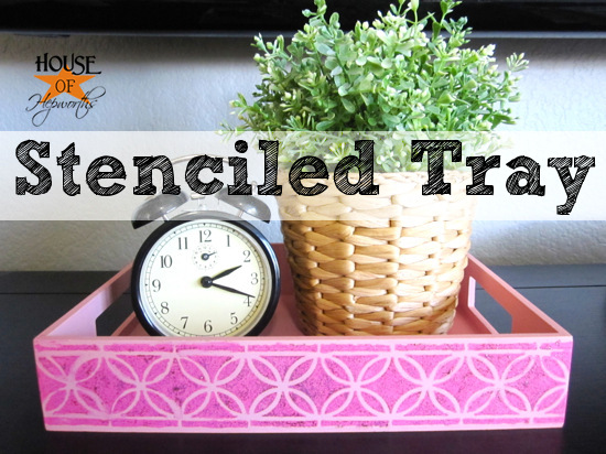 Cheap & Easy Stenciled Tray tutorial
