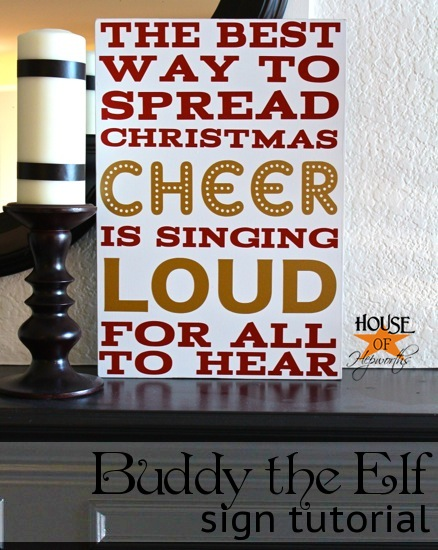 Buddy the Elf loves singing loud (vinyl sign tutorial)