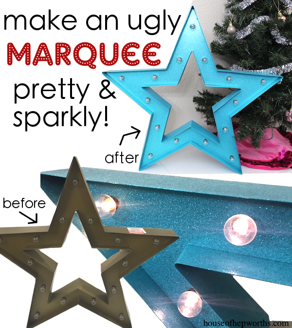 updated MARQUEE STAR – from ugly to dazzling!
