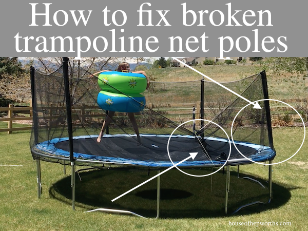 How to fix broken trampoline net poles