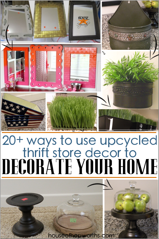20+ ways to upcycle thrift store decor to decorate your home